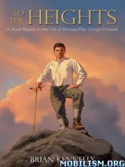 To the Heights by Brian Kennelly