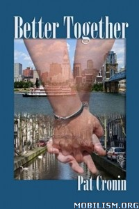 Download ebook Better Together by Pat Cronin (.ePUB)