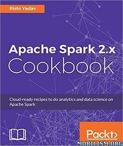 Download Apache Spark 2.x Cookbook by Rishi Yadav (.PDF)