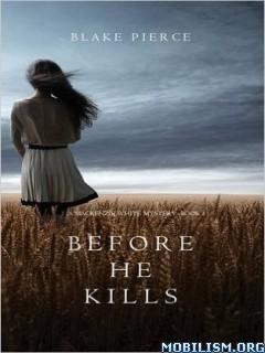 Download ebook Before he Kills by Blake Pierce (.ePUB)(.MOBI)(.PDF)