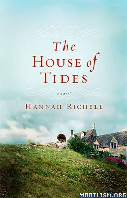 Download The House of Tides by Hannah Richell (.ePUB)