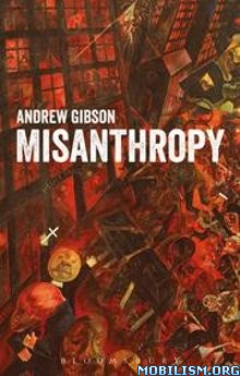 Download ebook Misanthropy by Andrew Gibson (.ePUB)(.AZW3)