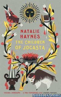 Download ebook The Children of Jocasta by Natalie Haynes (.ePUB)