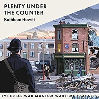 Plenty Under the Counter by Kathleen Hewitt