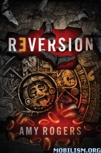 Download Reversion by Amy Rogers (.ePUB)