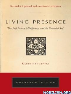 Download ebook Living Presence by Kabir Helminski (.ePUB)