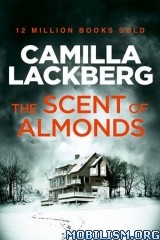 Download The Scent of Almonds by Camilla Läckberg (Lackberg)(.ePUB)