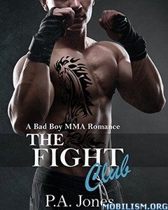 Download ebook The Fight Club by P.A. Jones (.ePUB)