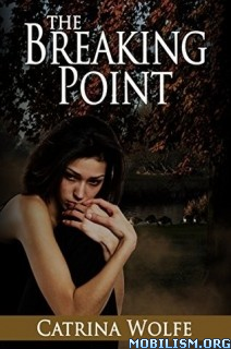 Download The Breaking Point by Catrina Wolfe (.ePUB)(.AZW3)