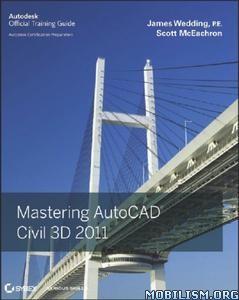 Download Mastering AutoCAD Civil 3D 2011 by Scott McEachron (.PDF)