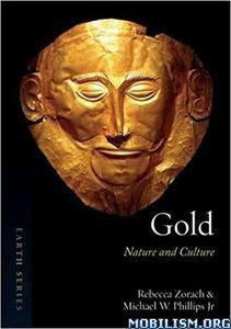 Download ebook Gold: Nature & Culture by Rebecca Zorach et al (.ePUB)