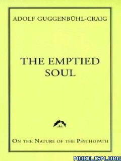 Download ebook Emptied Soul by Adolf Guggenbühl-Craig (Guggenbuhl) (.ePUB)+