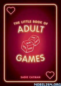 The Little Book of Adult Games by Sadie Cayman