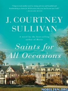 Download Saints for All Occasions by J. Courtney Sullivan (.ePUB)