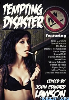 Download Tempting Disaster by John Edward Lawson et al (.ePUB)