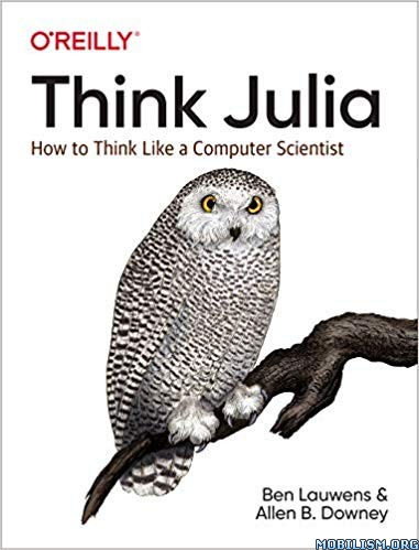 Think Julia Think Like a Computer Scientist by Ben Lauwens