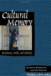 Download ebook Cultural Memory by Jeanette Rodriguez (.PDF)