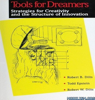 Tools for Dreamers by Robert B. Dilts + (.M4B)