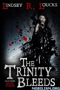 Download The Trinity Bleeds by Lindsey R. Loucks (.ePUB)