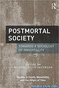 Download ebook Postmortal Society by Michael Hviid Jacobsen (Ed.)(.PDF)