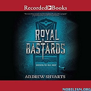 Download ebook Royal Bastards by Andrew Shvarts (.MP3)