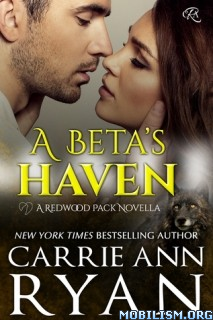 Download ebook A Beta's Haven by Carrie Ann Ryan (.ePUB)+