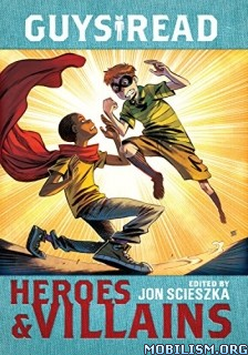 Download ebook Heroes & Villains by Jon Scieszka (.ePUB)