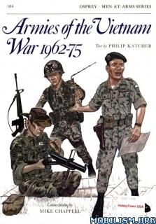 Armies of the Vietnam War 1962-75 by Philip Katcher