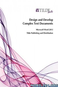 Download ebook Design & Develop Text Documents by Tilde Publishing (.MOBI)
