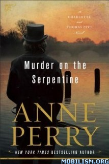 Download Murder on the Serpentine by Anne Perry (.ePUB)
