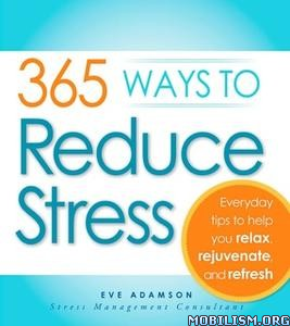 365 Ways to Reduce Stress by Eve Adamson