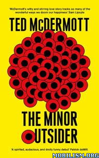 Download ebook The Minor Outsider by Ted McDermott (.ePUB)