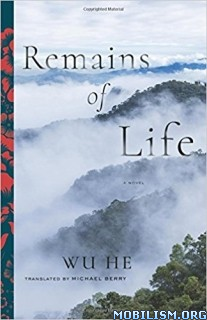 Download ebook Remains of Life by Wu He (.ePUB)