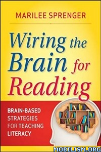 Download ebook Wiring the Brain for Reading by Marilee Sprenger (.ePUB)