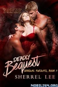 Download ebook Deadly Bequest by Sherrel Lee (.ePUB)