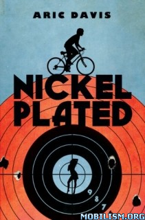 Download ebook Nickel Plated by Aric Davis (.MP3)