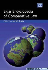 Download ebook Elgar Encyclopedia of Comparative Law by Jan M. Smits (.PDF)