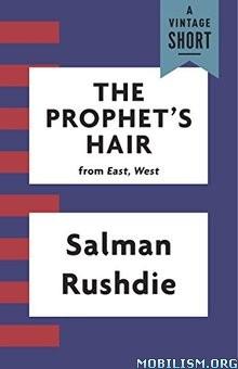 Download ebook The Prophet's Hair by Salman Rushdie (.ePUB)(.AZW3)+