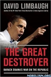 Download The Great Destroyer by David Limbaugh (.ePUB)