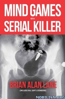 Download ebook Mind Games with a Serial Killer by Brian Alan Lane (.ePUB)+