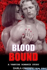 Download Blood Bound by Darla Griffith (.ePUB)