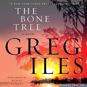 Download ebook The Bone Tree by Greg Iles (.MP3)