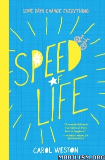 Download Speed of Life by Carol Weston (.ePUB)