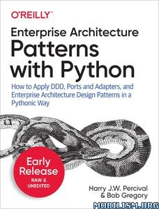 Patterns with Python by Harry J.W. Percival, Bob Gregory