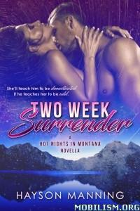 Download ebook Two Week Surrender by Hayson Manning (.ePUB)