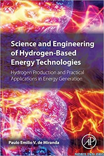 Science & Engineering of Hydrogen by Paulo Emilio V. de Miranda