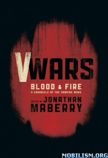 Download ebook V-Wars: Blood & Fire by Jonathan Maberry et al (.ePUB)+