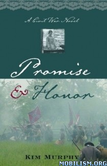 Download ebook Promise & Honor by Kim Murphy (.ePUB) (.MOBI)