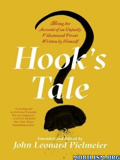 Download ebook Hook's Tale by John Leonard Pielmeier (.ePUB)