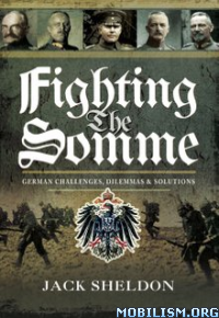 Download ebook Fighting the Somme by Jack Sheldon (.ePUB)
